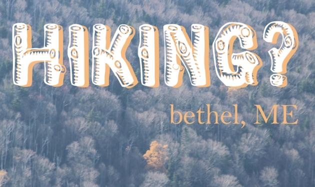 Hiking | Bethel, ME